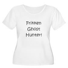 Frikken Ghost Hunter! T-Shirt