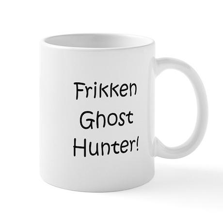 Frikken Ghost Hunter! Mug