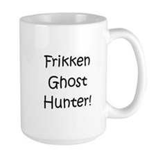 Frikken Ghost Hunter! Mug