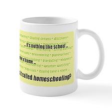 Nothing Like School Mug