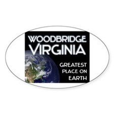 woodbridge virginia - greatest place on earth Stic