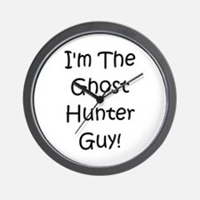 I'm The Ghost Hunter Guy! Wall Clock