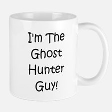 I'm The Ghost Hunter Guy! Mug
