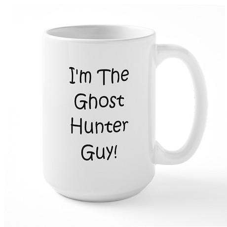 I'm The Ghost Hunter Guy! Large Mug
