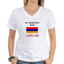 My Armenian Mom Loves Me Shirt