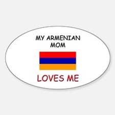 My Armenian Mom Loves Me Oval Decal