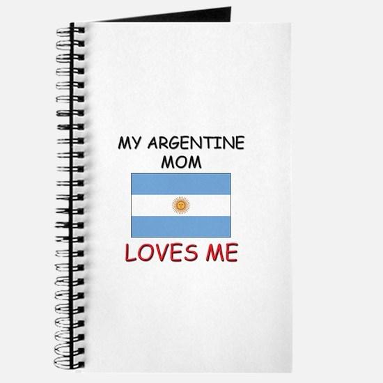 My Argentine Mom Loves Me Journal