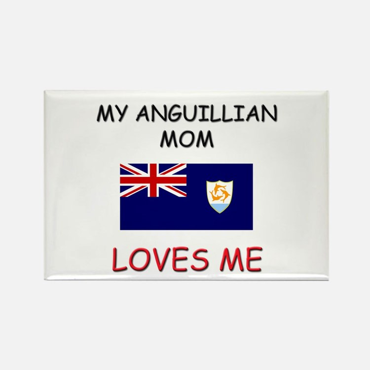 My Anguillian Mom Loves Me Rectangle Magnet