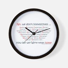 We Don't Homeschool Wall Clock
