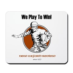 We Play to Win Mousepad