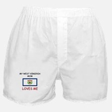 My West Virginia Mom Loves Me Boxer Shorts