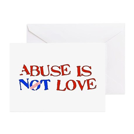 Abuse Is Not Love Greeting Cards (Pk of 10)