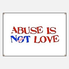 Abuse Is Not Love Banner