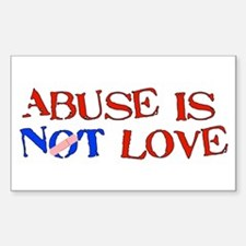 Abuse Is Not Love Rectangle Decal