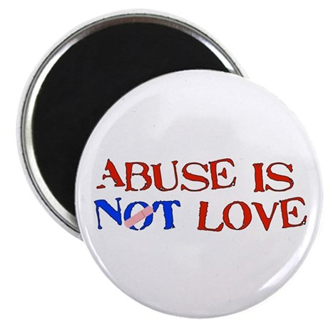 """Abuse Is Not Love 2.25"""" Magnet (10 pack)"""