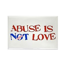 Abuse Is Not Love Rectangle Magnet