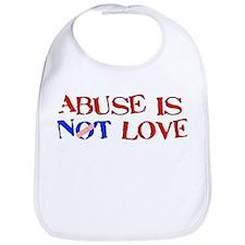 Abuse Is Not Love Bib