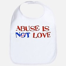 Abuse Is Not Love Bib