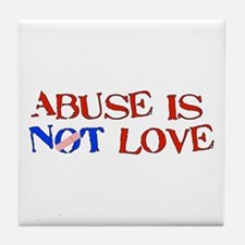 Abuse Is Not Love Tile Coaster
