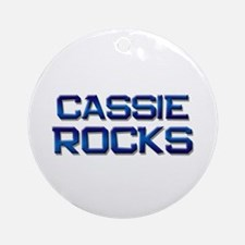 cassie rocks Ornament (Round)