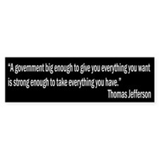 Jefferson quote Bumper Bumper Sticker