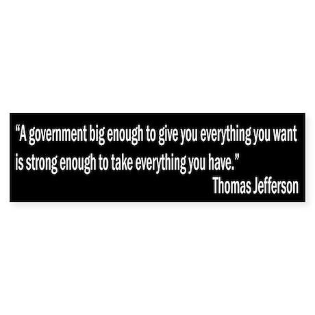 Jefferson quote Bumper Sticker