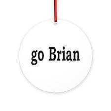 go Brian Ornament (Round)