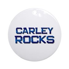 carley rocks Ornament (Round)