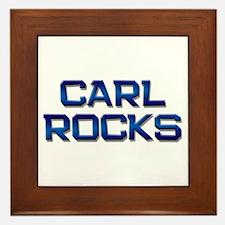 carl rocks Framed Tile