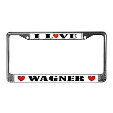 I Love Wagner License Plate Frame