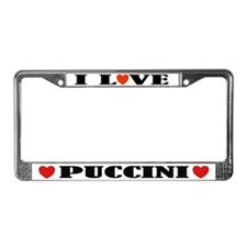 I Love Puccini License Plate Frame