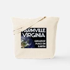 farmville virginia - greatest place on earth Tote