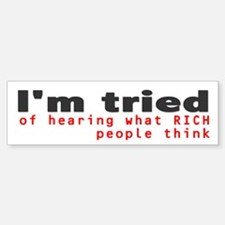 Anti-Republican: I'm tried (Bumper)