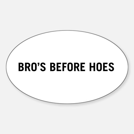 Bro's Before Hoes Oval Decal
