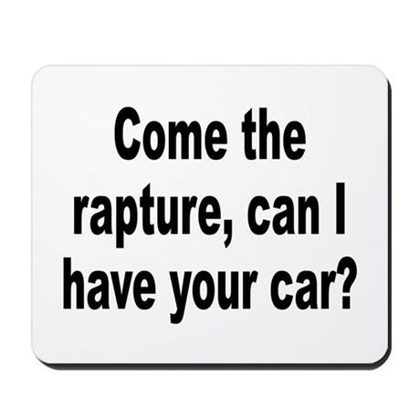 Religious Cult Rapture Humor Mousepad