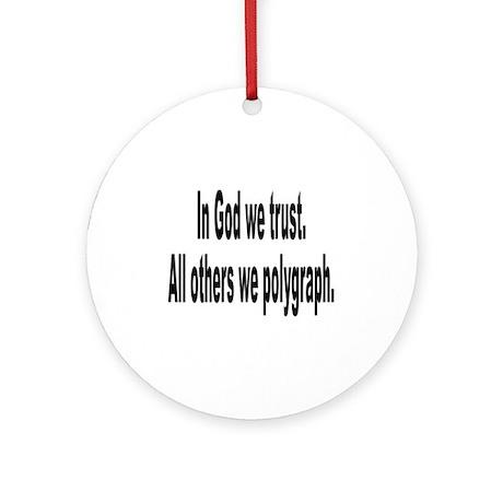 In God We Trust Humor Ornament (Round)