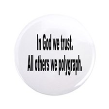 """In God We Trust Humor 3.5"""" Button"""