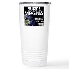 burke virginia - greatest place on earth Travel Mug