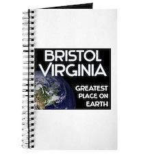 bristol virginia - greatest place on earth Journal