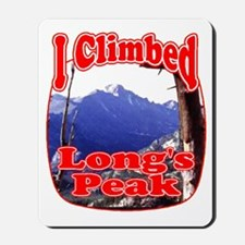 I Climbed Long s Peak Mousepad