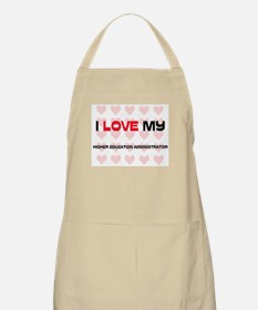 I Love My Higher Education Administrator BBQ Apron