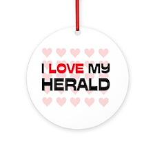 I Love My Herald Ornament (Round)