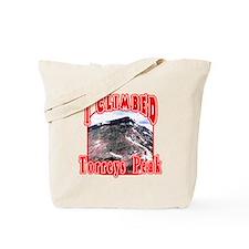 I Climbed Torreys Peak Tote Bag