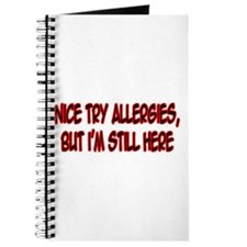 """Nice Try Allergies..."" Journal"