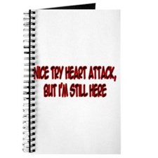 """Nice Try Heart Attack..."" Journal"