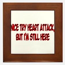"""""""Nice Try Heart Attack..."""" Framed Tile"""