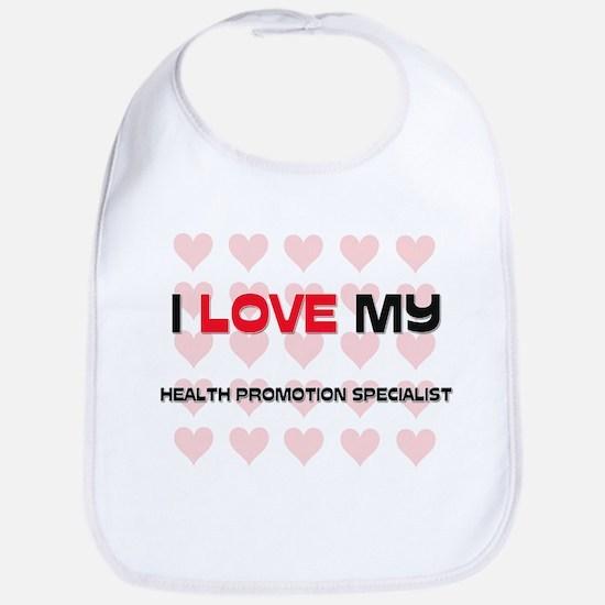 I Love My Health Promotion Specialist Bib
