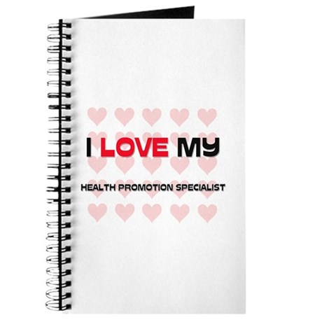 I Love My Health Promotion Specialist Journal