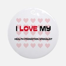 I Love My Health Promotion Specialist Ornament (Ro