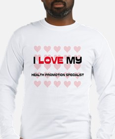 I Love My Health Promotion Specialist Long Sleeve
